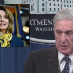 "Mueller to Pelosi and Congress: ""Do I Have to Slap You Upside the Head?"""